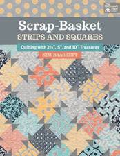 Scrap Basket Strips and Squares by Kim Brackett