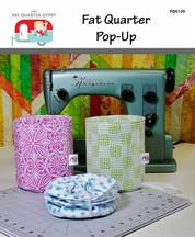 Fat Quarter Pop-Up Pattern FQD 120