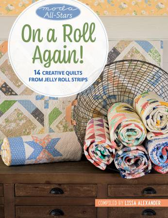 On A Roll Again Quilt Book