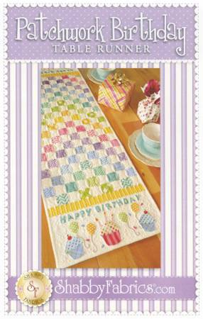 Shabby Fabrics Patchwork Birthday Runner pattern