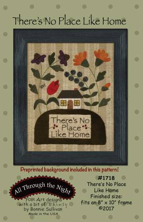 There's No Place Like Home Pattern by Bonnie Sullivan
