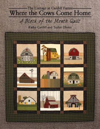 Where The Cows Come Home Quilt Book
