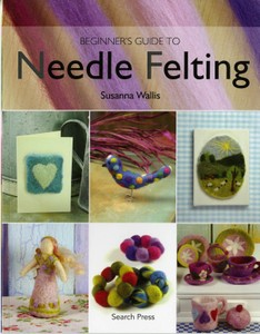 Needle Felting Beginner's Guide